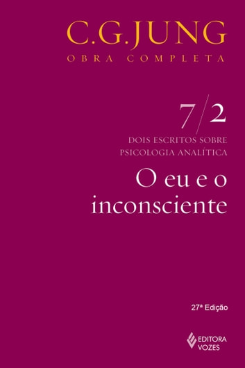 O eu e o inconsciente ebook by Carl Gustav Jung