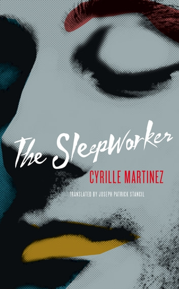 The Sleepworker ebook by Cyrille Martinez