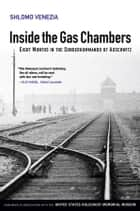 Inside the Gas Chambers ebook by Shlomo Venezia