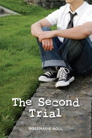 Second Trial, The ebook by Rosemarie Boll