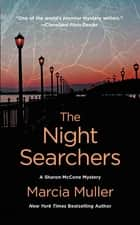 The Night Searchers eBook by Marcia Muller