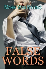 False Words - A Mystery ebook by Mark Von Kyling