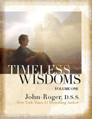 Timeless Wisdoms: Volume 1 ebook by John-Roger, DSS