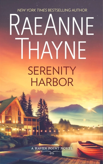 Serenity Harbor (Haven Point, Book 6) ebook by RaeAnne Thayne