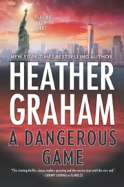 A Dangerous Game (New York Confidential, Book 3) ebook by Heather Graham