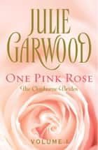 One Pink Rose ebook by Julie Garwood