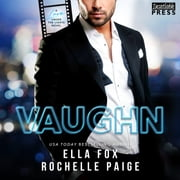 Vaughn - Love Under the Lights, Book Two audiobook by Ella Fox, Rochelle Paige