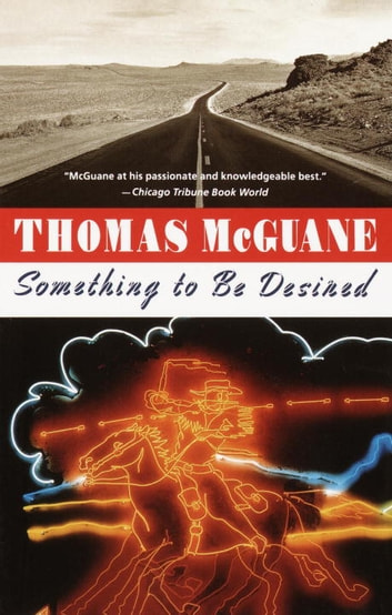 Something to Be Desired ebook by Thomas McGuane
