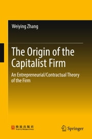The Origin of the Capitalist Firm