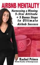 Airbnb Mentality ebook by Rachel Prince