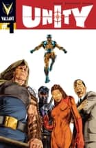 UNITY (2013) Issue 1 ebook by Matt Kindt, Doug Braithwaite, Brian Reber