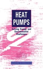 Heat Pumps ebook by Takamoto Saito