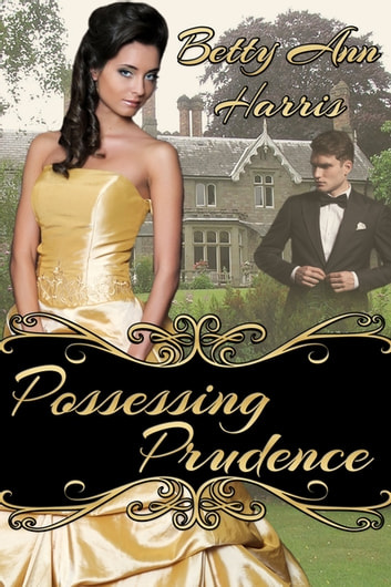 Possessing Prudence ebook by Betty Ann Harris