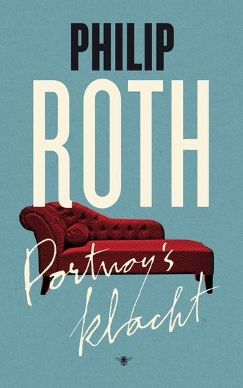 Portnoy's klacht ebook by Philip Roth