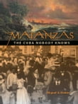 Matanzas: The Cuba Nobody Knows