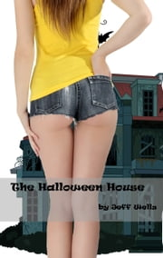 Halloween House ebook by Jeff Wells