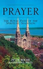 Prayer ebook by Ph.D. Peter Roche de Coppens
