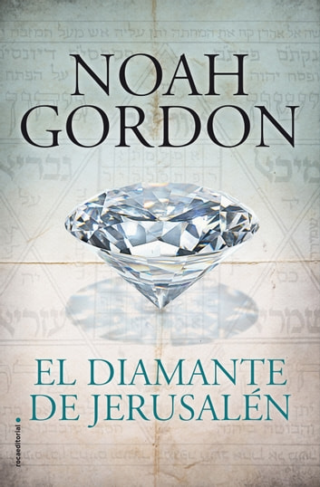 El diamante de Jerusalén ebook by Noah Gordon