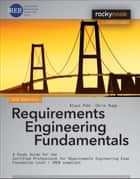 Requirements Engineering Fundamentals ebook by Klaus Pohl,Chris Rupp