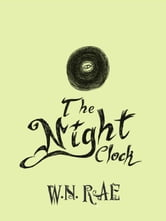 The NightClock ebook by W.N.Rae