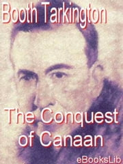 The Conquest of Canaan ebook by Booth Tarkington