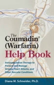 The Coumadin® (Warfarin) Help Book