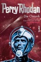 Perry Rhodan Chronik, Band 2 - Biografie der größten SF-Serie der Welt, Band 2: 1974-1984 ebook by Michael Nagula