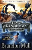 Five Kingdoms: Sky Raiders ebook by Brandon Mull