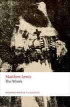 The Monk ebook by Matthew Lewis, Nick Groom