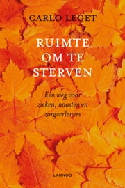 Ruimte om te sterven ebook by Carlo Leget