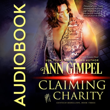 Claiming Charity - Military Romance With a Science Fiction Edge audiobook by Ann Gimpel