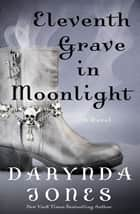 Eleventh Grave in Moonlight eBook par Darynda Jones
