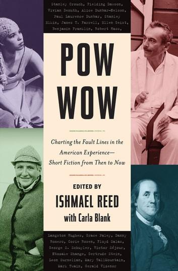 Pow-Wow - Charting the Fault Lines in the American Experience - Short Fiction from Then to Now ebook by