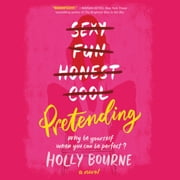 Pretending - A Novel audiobook by Holly Bourne