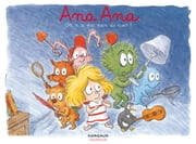 Ana Ana - Tome 7 - On n'a pas peur du noir ! ebook by Alexis Dormal,Dominique Roques