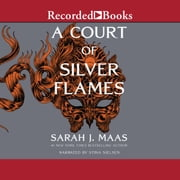A Court of Silver Flames audiobook by Sarah J. Maas