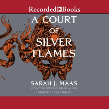 A Court of Silver Flames livre audio by Sarah J. Maas