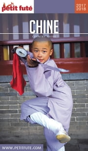 CHINE 2017/2018 Petit Futé ebook by Dominique Auzias,Jean-Paul Labourdette