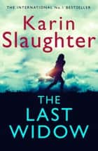 The Last Widow ekitaplar by Karin Slaughter