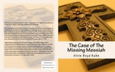 The Case of The Missing Messiah ebook by Alvin Boyd Kuhn Ph.D