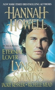 Eternal Lover ebook by Jackie Kessler,Richelle Mead,Hannah Howell,Lynsay Sands