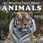 101 Amazing Facts about Animals audiobook by Jack Goldstein