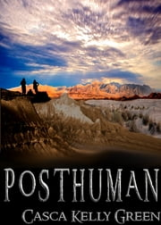 Posthuman ebook by Casca Green