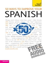 50 Ways to Improve your Spanish: Teach Yourself ebook by Keith Chambers