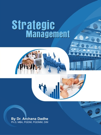 Strategic Management ebook by Dr.Archana Dadhe