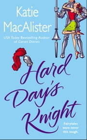 Hard Day's Knight ebook by Katie Macalister