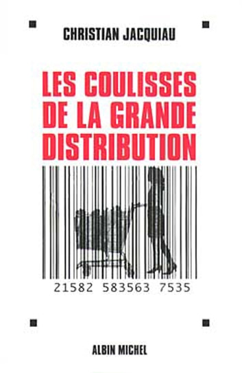 Les Coulisses de la grande distribution ebook by Christian Jacquiau