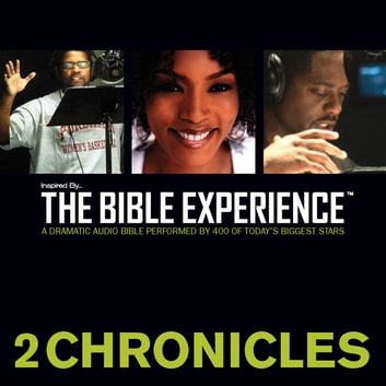 TNIV, Inspired By … The Bible Experience: 2 Chronicles, Audio Download audiobook by