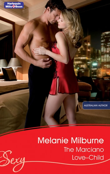 The Marciano Love-Child 電子書籍 by Melanie Milburne