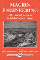 Macro-Engineering ebook by F P Davidson,E G Frankl,C L Meador